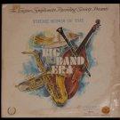 Theme Songs of the Big Band Era - Longines Symphonette LP