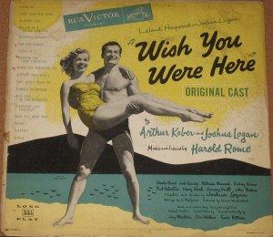 Wish You Were - Leland hayward and Joshua Logan - RCA LP LOC 1007