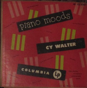 Cy Walter - Piano Moods - Columbia LP 1951, CL 6161