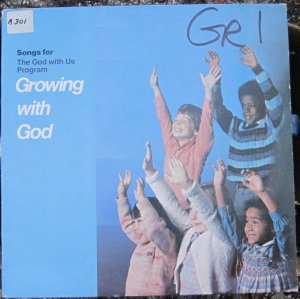 Growing With God - Songs for The God with Us Program - Raven Music 1983 1171-8