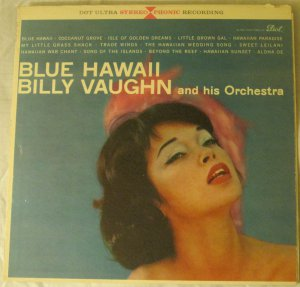 Blue Hawaii - Billy Vaughn and His Orchestra - Dot Stereo LP DLP 25165