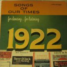 Songs of Our Times - Song Hits of 1922 - MCA Coral Records LP - CB-20046