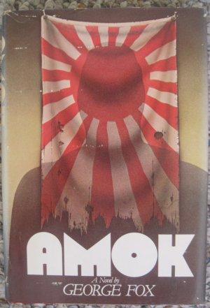 Amok - George Fox - Simon and Schuster Book Club Edition - 1st ed.