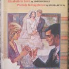 Doubleday Romance Library: Ashton's Folly; Elizabeth in Love; Prelude to Happiness - Doubleday 1979