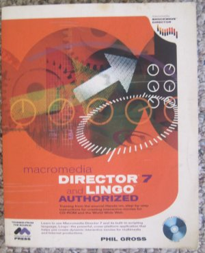 Director 7 and Lingo Authorized (2nd Edition) - Phil Gross - Macromedia Press 1999