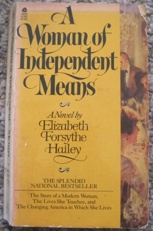 A Woman of Independent Means - Elizabeth Forsythe Hailey - Avon Books 1st Printing July 1979