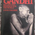 Gandhi: His Life and Message for the World - Louis Fischer - Mentor 1954 Paperback