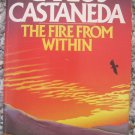 The Fire From Within - Carlos Castaneda - 1st ed. Pocket Paperback