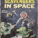 Scavegers In Space - Alan E. Nourse - Ace Books Paperback D-541