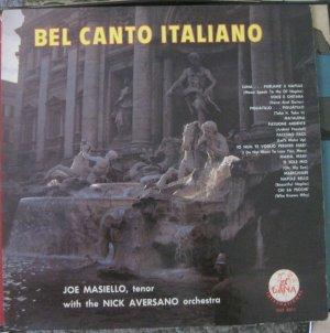 Bel Canto Italiano - Joe Masiello, Nick Aversano Orchestra - Dana Records LP DILP 8011