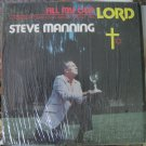 Steve Manning - Fill My Cup - A Hebrew-Christian Sings About His Lord - ?? LP SM-100
