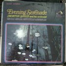 Morton Gould and his Orchestra - Evening Serenade - RCA Victor Red Seal Records LP LSC-3007