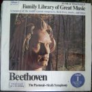 Family Library of Great Music Album 1 - Beethoven, The Pastoral Sixth Symphony - RCA LP FW-301