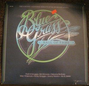 Bluegrass Hall of Fame - The Award Winning Greats of Blue Grass Music - K-Tel LP BU 4150