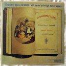 A Christmas Carol, Charles Dickens - Basil Rathbone Narrates - Columbia LP HL 9523