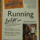 Signed - The Complete Idiot's Guide to Running (Second Edition) - Penguin Group Paperback 2005