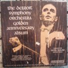 The Detroit Symphony Orchestra Golden Anniversary Album -Rare Columbia Special Products LP XTV 95527
