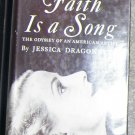 Signed Collectible Jessica Dragonette - Faith Is a Song - David McKay Hardback 1951