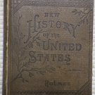 New History of the United States - George F. Holmes Rare Hardback 1885