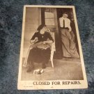 Closed For Repairs 1910's Black And White Postcard