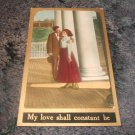 My Love Shall Constant Be 1910's Postcard