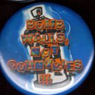 BOMB WALLS NOT COUNTRIES!!!  pinback button badge 1.25""