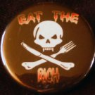 EAT THE RICH #1  pinback button badge 1.25""