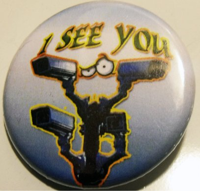 """I SEE YOU #4 pinback button badge 1.25"""""""