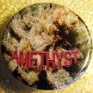 MARIJUANA AMETHYST pinback button badge 1.25""