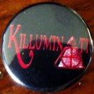 "KILLUMINATI pinback button badge 1.25"""