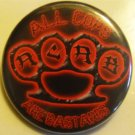 """ACAB - """"ALL COPS ARE BASTARDS"""" w/ BRASS KNUCKLES pinback button badge 1.25"""""""