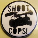 "SHOOT COPS! pinback button badge 1.25"""