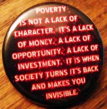 """POVERTY IS NOT...  pinback button badge 1.25"""""""