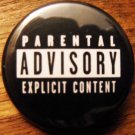 "PARENTAL ADVISORY pinback button badge 1.25"""