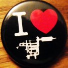 I LOVE TATTOOS pinback button badge 1.25""
