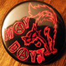 MAY DAY SAB CAT pinback button badge 1.25""