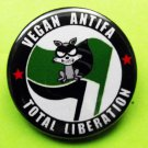 VEGAN ANTIFA - TOTAL LIBERATION pinback button badge 1.25""