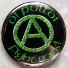 OI POLLOI!  FIGHT BACK!  pinback button badge 1.25""