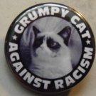 "GRUMPY CAT AGAINST RACISM pinback button badge 1.25"""
