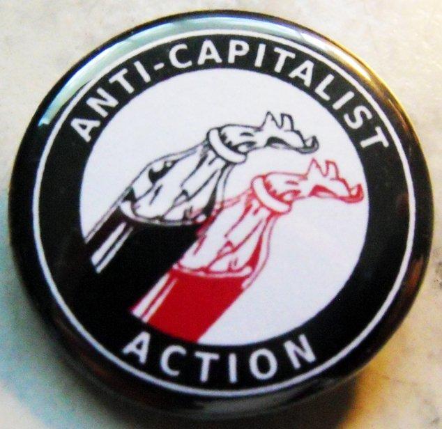 "ANTICAPITALIST ACTION pinback button badge 1.25"""