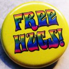 FREE HUGS! #2  pinback button badge 1.25""