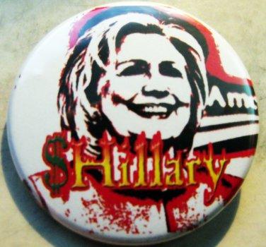 "HILLARY CLINTON - SHILLARY pinback button badge 1.25"""