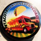 #TACOTRUCKSONEVERYCORNER  pinback button badge 1.25""