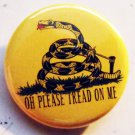OH PLEASE TREAD ON ME  pinback button badge 1.25""
