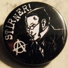 STIRNER!   pinback button badge 1.25""