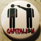"CAPITALISM pinback button badge 1.25"""