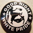 GOOD NIGHT WHITE PRIDE - LADY WITH UMBRELLA pinback button badge 1.25""