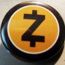 "ZCASH  pinback button badge 1.25"""