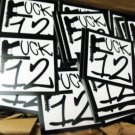 "100 FUCK 12 2.5"" x 2.5"" stickers"