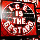 """25 I.C.E. IS THE GESTAPO 2.5"""" stickers"""